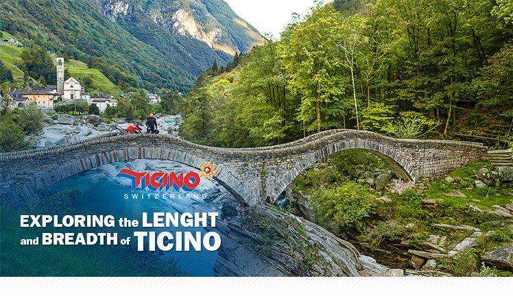 Exploring the lenght and breadth of Ticino